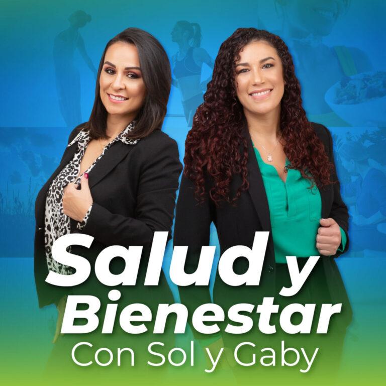 Salud y Bienestar con Sol y Gaby